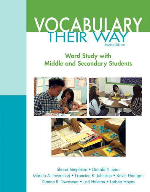 Vocabulary Their Way By Templeton, Shane/ Bear, Donald R./ Invernizzi, Marcia A./ Johnston, Francine/ Flanigan, Kevin