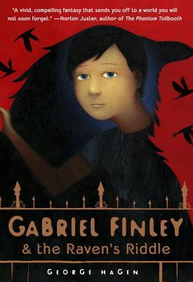 Gabriel Finley and the Raven's Riddle By Hagen, George/ Bakal, Scott (ILT)