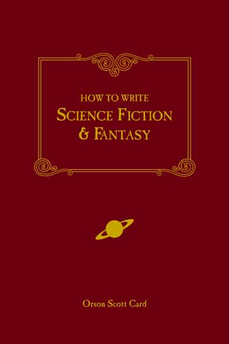 How to Write Science Fiction & Fantasy By Card, Orson Scott